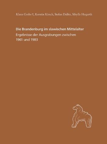 Die Brandenburg im slawischen Mittelalter