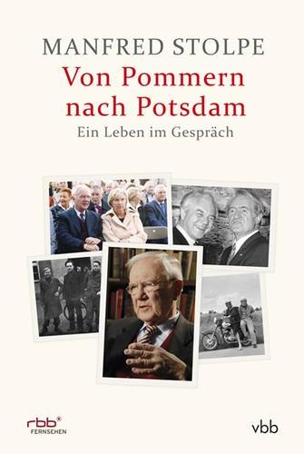 Von Pommern nach Potsdam - Ein Leben im Gespräch