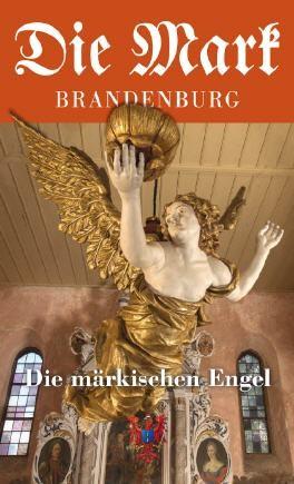 Märkische Engel - Die Mark Brandenburg - Heft 103