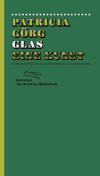 Glas. Eine Kunst