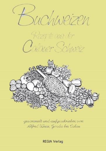Buchweizen-Rezepte aus der Calauer Schweiz