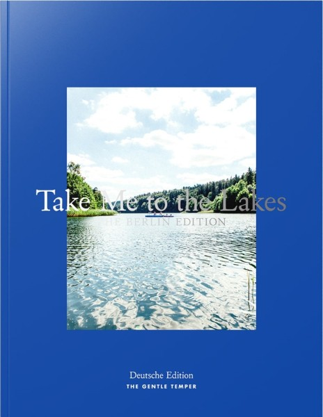 Take Me to the Lakes - (deutsche Ausgabe)