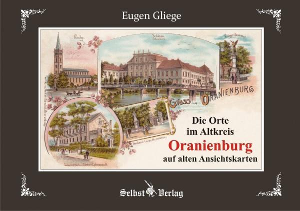 Die Orte im Altkreis Oranienburg auf alten Ansichtskarten