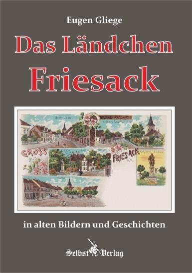 Das Ländchen Friesack in alten Bildern und Geschichten