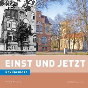 Hennigsdorf. Einst und Jetzt