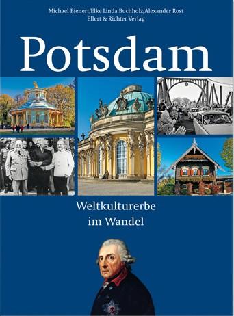 Potsdam - Weltkulturerbe im Wandel