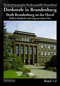 Denkmale in Brandenburg. Stadt Brandenburg an der Havel