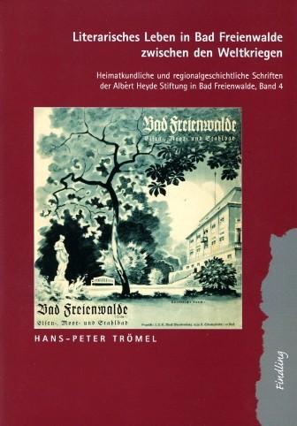 Literarisches Leben in Bad Freienwalde zwischen den Weltkriegen
