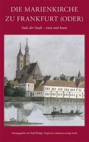 Die Marienkirche zu Frankfurt (Oder)