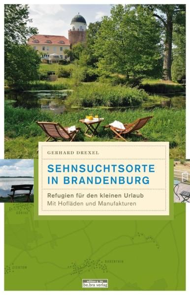 """Buchcover des Reiseführers """"Sehnsuchtsorte in Brandenburg"""""""