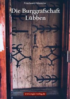 Die Burggrafschaft Lübben