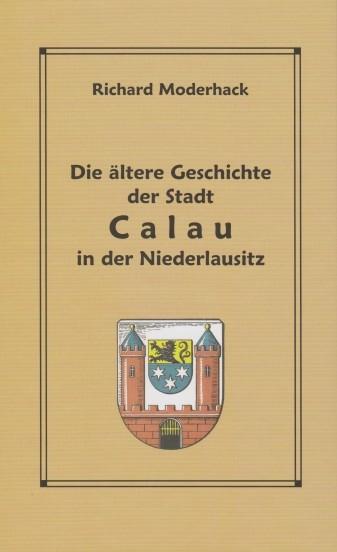 Die ältere Geschichte der Stadt Calau in der Niederlausitz
