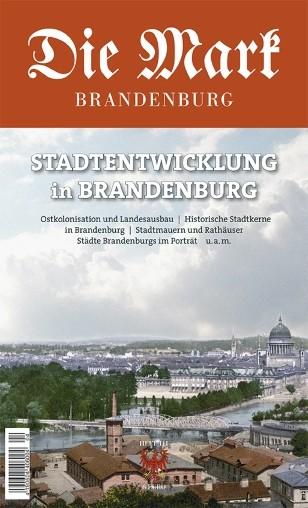 Brandenburgs Städte - Die Mark Brandenburg - Heft 111