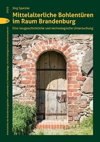 Mittelalterliche Bohlentüren im Raum Brandenburg