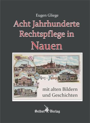 Acht Jahrhunderte Rechtspflege in Nauen