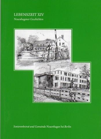 Lebenszeit Nr. 14 - Neuenhagener Geschichten