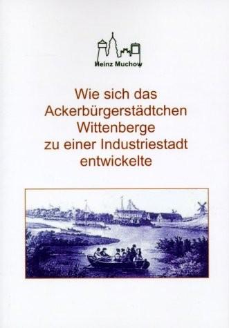 Wie sich das Ackerbürgerstädtchen Wittenberge