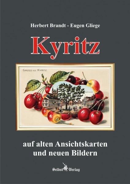 Kyritz auf alten Ansichtskarten und neuen Bildern