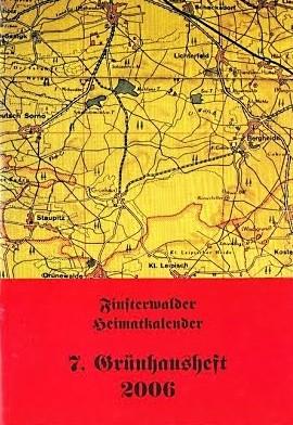 Finsterwalder Heimatkalender - 7. Grünhausheft 2006