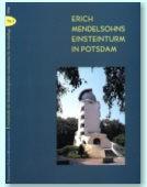 Erich Mendelsohns Einsteinturm in Potsdam