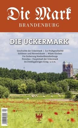 Die Uckermark - Die Mark Brandenburg - Heft 109