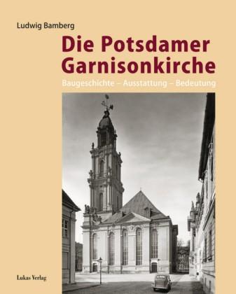 Die Potsdamer Garnisonkirche