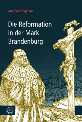 Die Reformation in Brandenburg