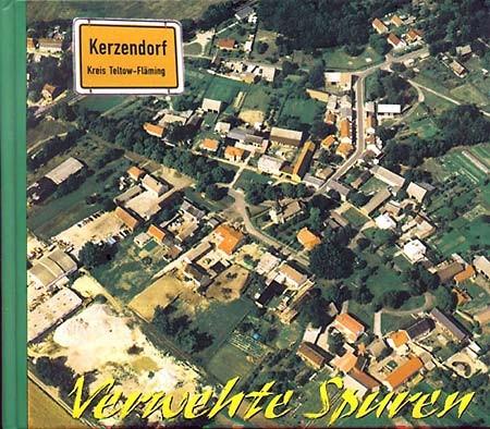 Kerzendorf - Verwehte Spuren