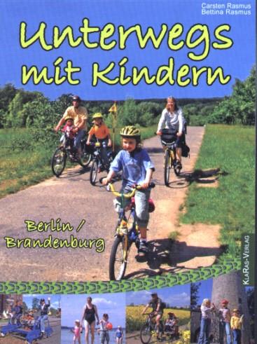 Unterwegs mit Kindern in Berlin und Brandenburg