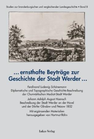 ... ernsthafte Beyträge zur Geschichte der Stadt Werder ...
