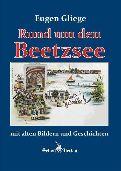 Rund um den Beetzsee mit alten Bildern und Geschichten