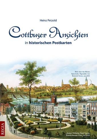 Cottbuser Ansichten in historischen Postkarten