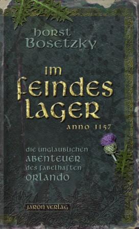 Im Feindeslager - Anno 1157