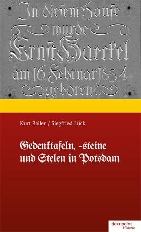 Gedenktafeln, -steine und Stelen in Potsdam