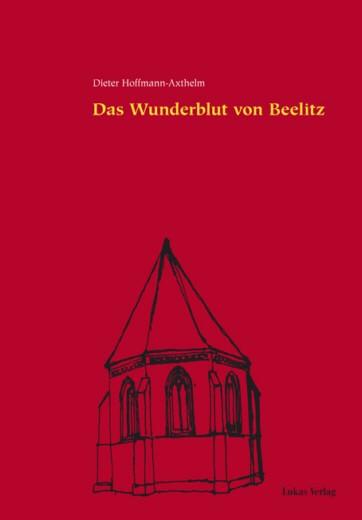 Das Wunderblut von Beelitz