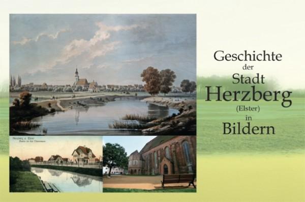 Geschichte der Stadt Herzberg (Elster) in Bildern