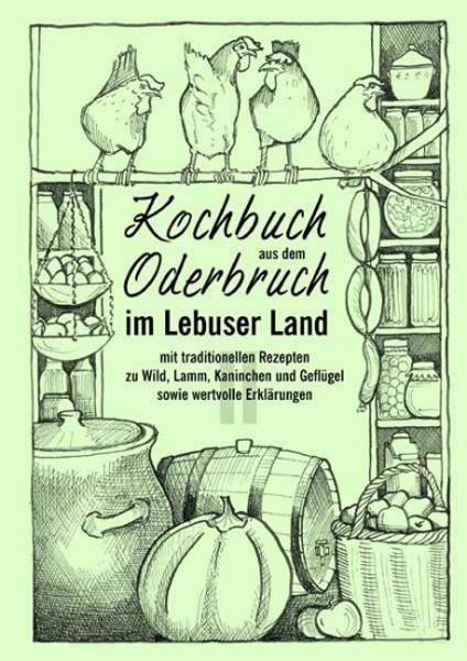 Kochbuch aus dem Oderbruch im Lebuser Land - Band 2