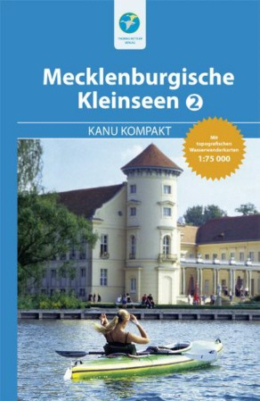 Mecklenburgische Kleinseen 2 - Kanu kompakt