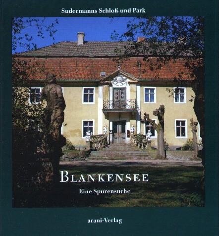 Blankensee - Eine Spurensuche