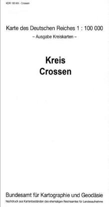 Kreis Crossen 1929/1930 (Nachdruck)
