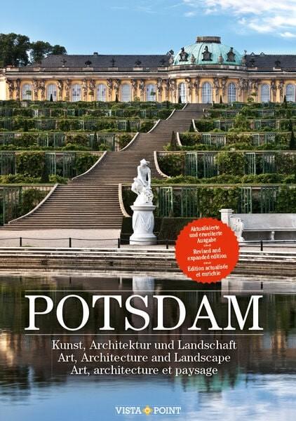 Potsdam. Kunst, Architektur und Landschaft