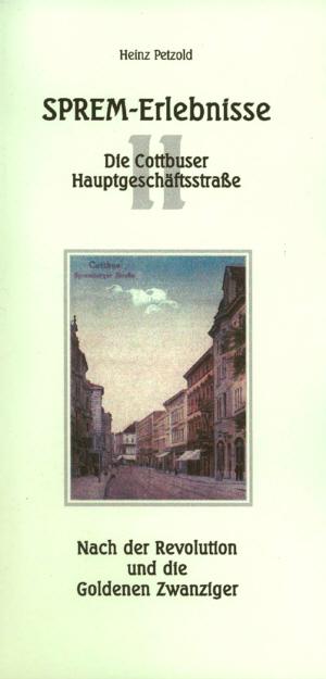 Sprem-Erlebnisse - Die Cottbuser Hauptgeschäftsstraße - Teil 2