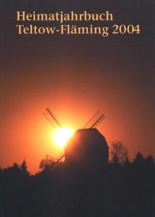 Heimatjahrbuch Teltow-Fläming 2004
