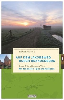 Auf dem Jakosbweg durch Brandenburg - Band 2