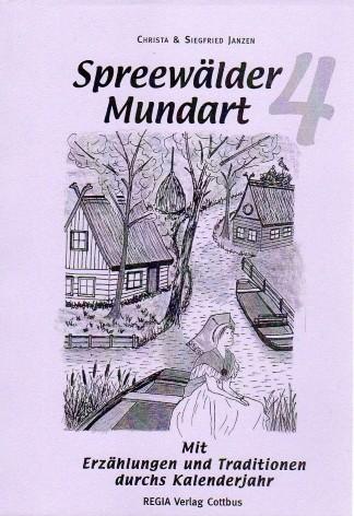 Spreewälder Mundart - Teil 4