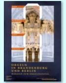 Orgeln in Brandenburg und Berlin