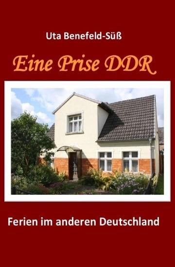 Eine Prise DDR. Ferien im anderen Deutschland