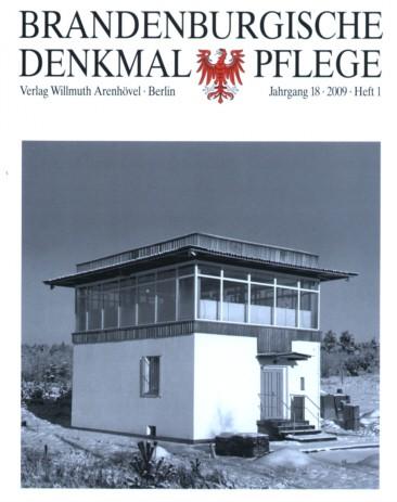 Brandenburgische Denkmalpflege 2009 - Heft 1