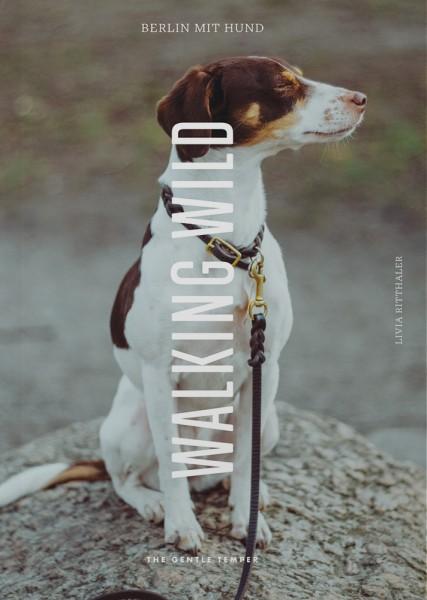 Cover des Buches Walking Wild - Berlin mit Hund