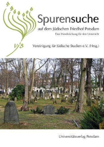 Spurensuche auf den Jüdischen Friedhof Potsdam
